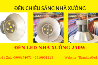 Báo giá đèn nhà xưởng 50w 100w 150w 200w 250w 300w 350w